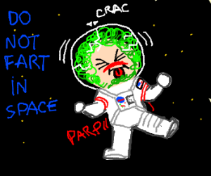 "This is what you find if you google ""farting in space""."